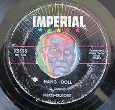 HEAR Merle Kilgore 45 Hang Doll/Tom Dooley IMPERIAL 5555 rockabilly bopper