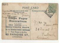 Liverpool Advert Overprint Postcard 1907 Crepe Paper Paradise Street 331c