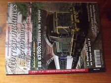 9µ? Revue Correspondances Ferroviaires n°25 BB 63000 Rapide 1110 avec 241 P