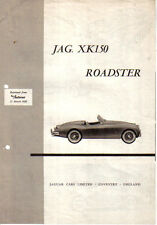Jaguar XK150 Roadster Period Road Test Reprinted from The Autocar 1958
