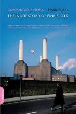 Comfortably Numb : The Inside Story of Pink Floyd by Mark Blake (2008, Paperbac…