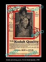 POSTCARD SIZE PHOTO OF KODAK CAMERA ADVERTISING POSTER THE KODAK QUALITY c1900