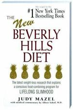 The New Beverly Hills Diet: The latest weight-loss research that explains a con