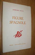 ANSELMO BUCCI FIGURE SPAGNOLE 1955 CASA EDITRICE CESCHINA 25 TAVOLE DELL'AUTORE