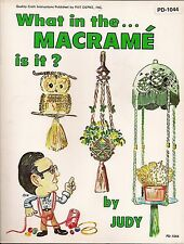 Craft Book: #PD1044 What in the Macrame is it? - Photos & Instructions