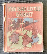 Bad Little Rabbit & Other Stories Madge A. Bigham Florence Liley Young 1929 HC