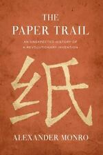 The Paper Trail: An Unexpected History of a Revolutionary Invention-ExLibrary