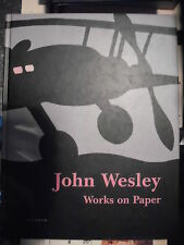 John Wesley, WORKS ON PAPER, Kerber, 2005