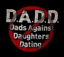 D.A.D.D. DADS AGAINST DAUGHTERS DATING - Men's size XL - Graphic T-Shirt
