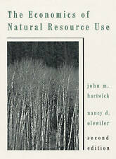 NEW The Economics of Natural Resource Use (2nd Edition) by John M. Hartwick