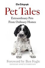 PET TALES __ EXTRAORDINARY PETS FROM ORDINARY HOMES __ BRAND NEW __ FREEPOST UK
