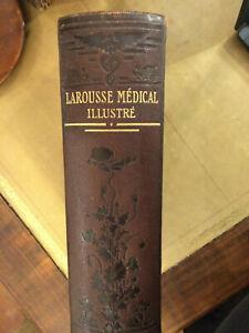 Dictionnaire Médical Illustré Larousse 1925