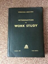 Introduction To Work Study - International Labour Office 1967 Edition
