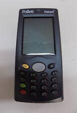 Follett Falcon Psc 4220-1011 Barcode Scanners @A11