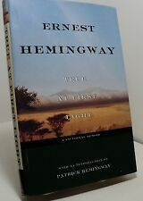 True at First Light by Ernest Hemingway - First edition - 1999