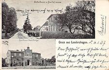 Lendershagen, Hulhaus u. Dorfstrasse, Gasthaus Hans Sorge Postkarte 1907
