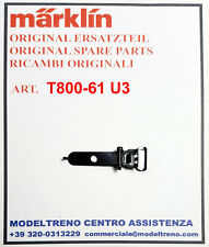 MARKLIN T800-61 U3  GANCIO - KUPPLUNG T800 T790 RSM800 TM800