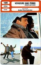 Fiche Cinéma. Movie Card. Voyageurs sans permis / Homer and eddie (USA) 1989