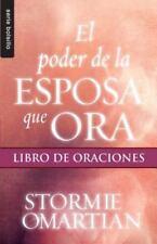 El Poder de la Esposa Que Ora: Libro de Oraciones (Paperback or Softback)