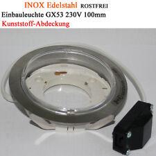Einbauleuchte GX53 Einbaulampen 100mm Aussenleuchte Feuchtraum rostfrei 230V LED