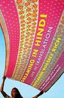 Dreaming in Hindi by Katherine Russell Rich (Paperback) New Book