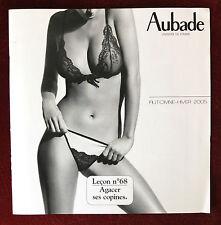Aubade ~ Lingerie Catalog ~ Fall/Winter 2005 ~ Panties Bras Lace Nightwear