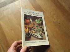 ELIANE COMELADE & PIERRE TORRES gastronomie et vins du roussillon 1983