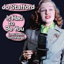 Jo Stafford It Had to Be You Pop Vocals (CD, Aug-2017, Real Gone Music)