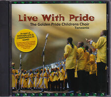The Golden Pride Childrens Choir Tanzania - Live With Pride - CD