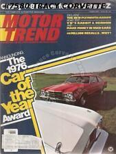 February 1976 Motor Trend Plymouth Arrow Volve 1976 Thunderbird Scarab V-8 Z car