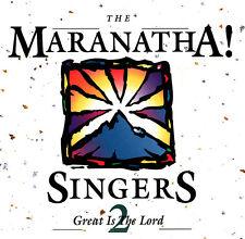 The Maranatha! Singers - Great Is The Lord 2 CD 1996 Maranatha! [7016343847]