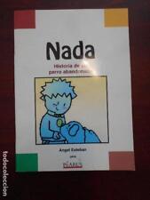 NADA - HISTORIA DE UN PERRO ABANDONADO - ANGEL ESTEBAN (I1)