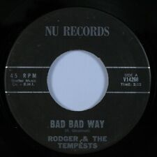 Rockabilly Surf 45 RODGER & TEMPESTS Bad Bad Way NU HEAR