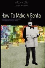 How to Make a Benta : Anecdotes, Lectures and Articles from the Advertising...