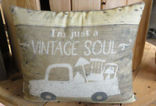 Throw Pillow- Two Sided -  I'm Just A Vintage Soul  - Primitives By Kathy