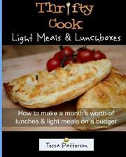 Thrifty Cook: Thrifty Cook Light Meals and Lunchboxes : How to Make a Month's...