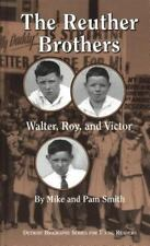 The Reuther Brothers: Walter, Roy, and Victor (Great Lakes Books (Pape-ExLibrary