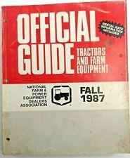 Vintage Fall 1987 Tractors Amp Farm Equipment Official Guide Dealers Association