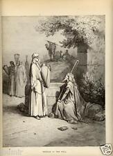 Stampa Antica = 1870= BIBBIA= REBECCA ED ELIEZER= Gustave DORE' = Old Print