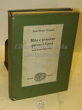 PSICOLOGIA STORIA - J.-P. Vernant: Mito e pensiero presso i Greci - Einaudi 1970