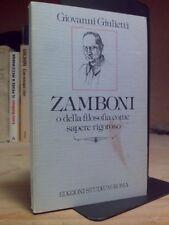 Giovanni Giulietti - ZAMBONI, O DELLA FILOSOFIA COME SAPERE RIGOROSO - 1983