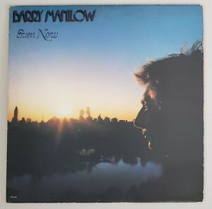 BARRY MANILOW EVEN NOW 33 1/3 RPM ARISTA RECORDS 1978