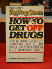 Book - How to Get off Drugs by the Editors of Rolling Stone / 1984