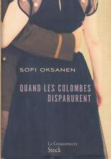 QUAND LES COLOMBES DISPARURENT Sofi Oksanen roman livre