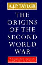 The Origins of the Second World War (Atheneum #302) A. J. P. Taylor Paperback