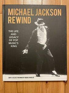 Michael Jackson Rewind: The Life and Legacy of Pop Music's King (Hardcover) NEW