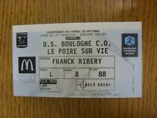 22/08/2014 Ticket: Bouglogne v Le Pore-Sur-Vie. Any faults with this item have b