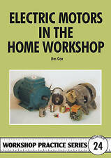 Electric Motors in the Home Workshop by Jim Cox (Paperback, 1996)