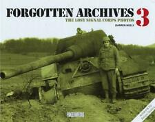 Forgotten Archives 3: The Lost Signal Corps Photos BOOK