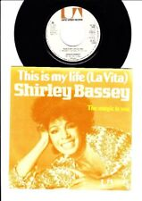 Shirley Bassey - This is My Life (La Vita) - 7 Inch Vinyl Single - HOLLAND